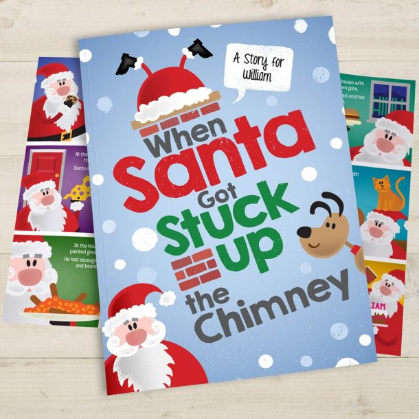 Personalised When Santa Got Stuck Up The Chimney Softback Book