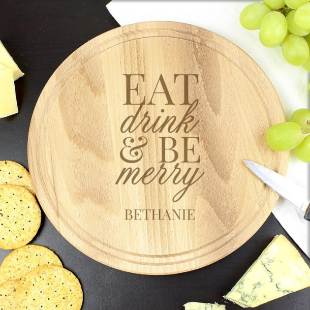 Personalised Eat Drink & Be Merry Chopping Board