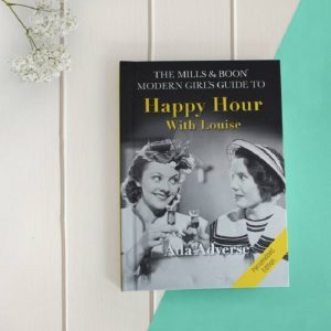 Personalised Mills & Boon Modern Girl's Guide to Happy Hour