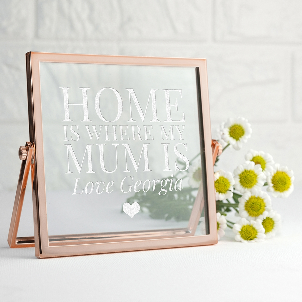 Engraved Home is Mum Rose Gold Frame | Love My Gifts