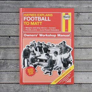 Personalised Haynes Explains Football