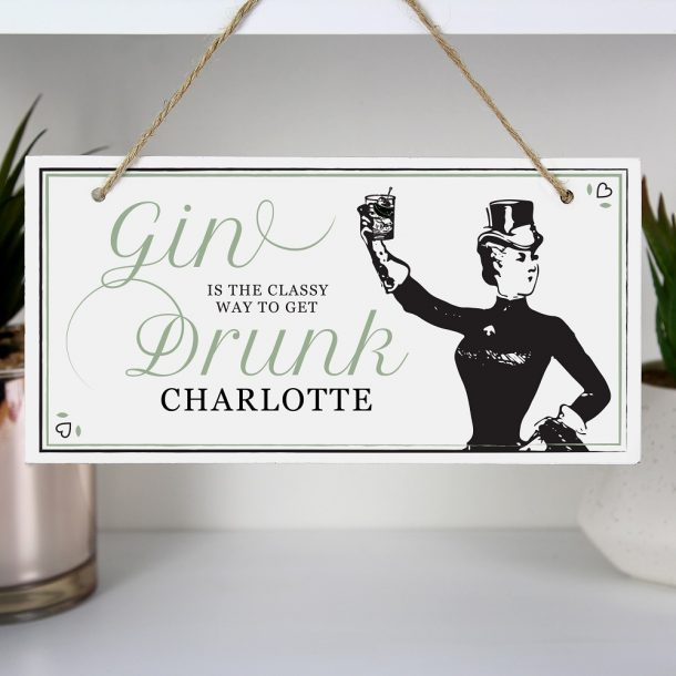 Personalised Gin Classy Drunk Decorative Wooden Sign