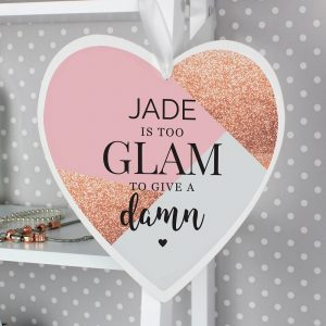 Personalised Too Glam To Give a Damn Large Wooden Heart