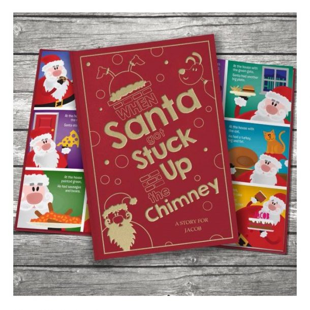 Personalised When Santa Got Stuck Up The Chimney Hardback Book