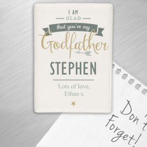 Personalised I Am Glad Godfather Fridge Magnet