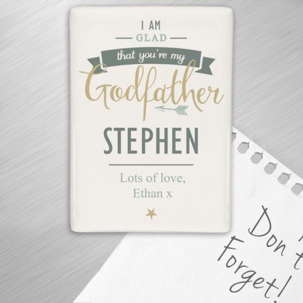 Personalised I Am Glad Godfather Fridge Magnet