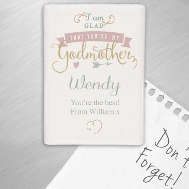 Personalised I Am Glad Godmother Fridge Magnet