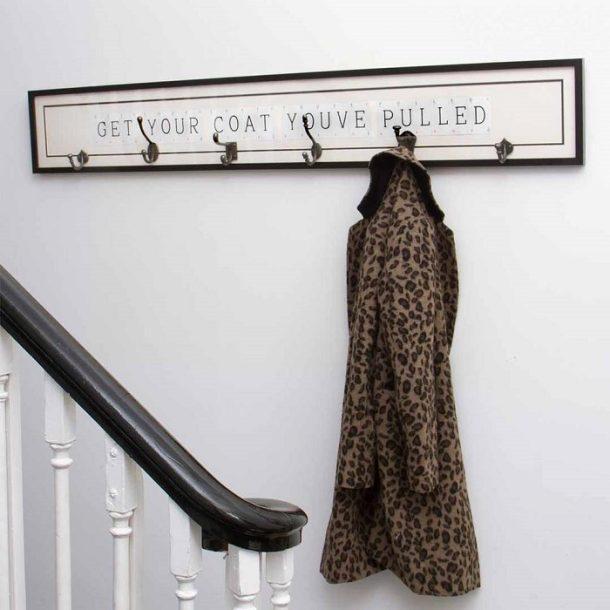 Vintage Get Your Coat You've Pulled Coat Hook