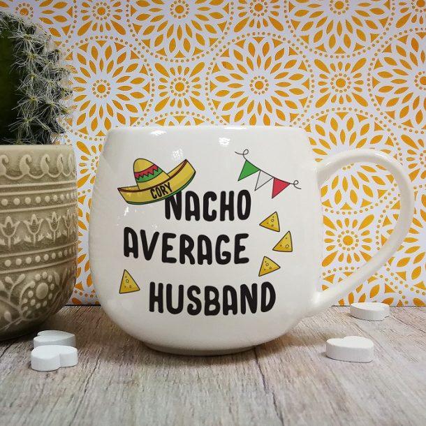 Personalised Nacho Average Husband Mug