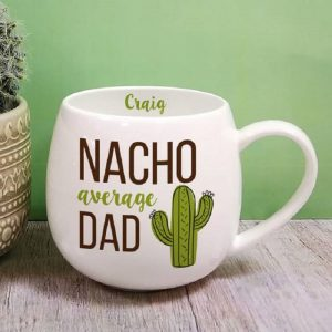 Personalised Nacho Average Dad Mug