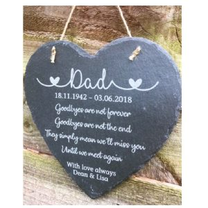 Personalised Goodbyes Are Not Forever Slate Heart