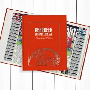 Aberdeen Football Newspaper Book - Personalise it Later