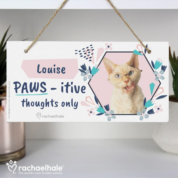 Personalised Rachael Hale PAWS - itive Thoughts Only Cat Wooden Sign
