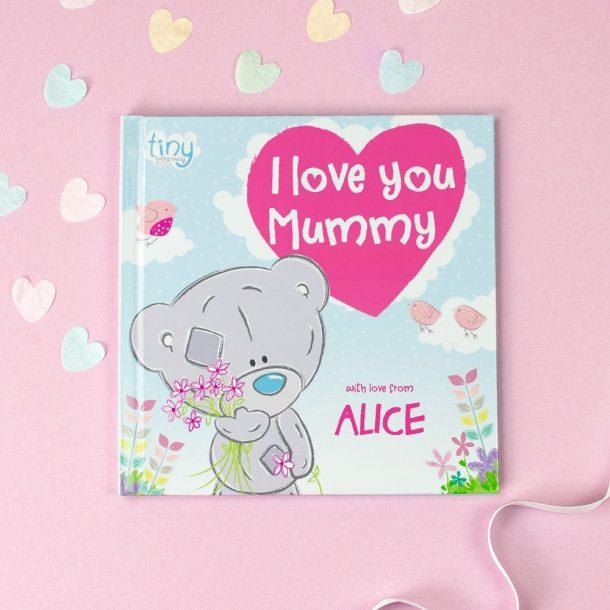 Personalised Tiny Tatty Teddy I Love You Mummy Softback Book