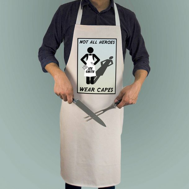 Personalised Not All Heros Wear Capes Apron