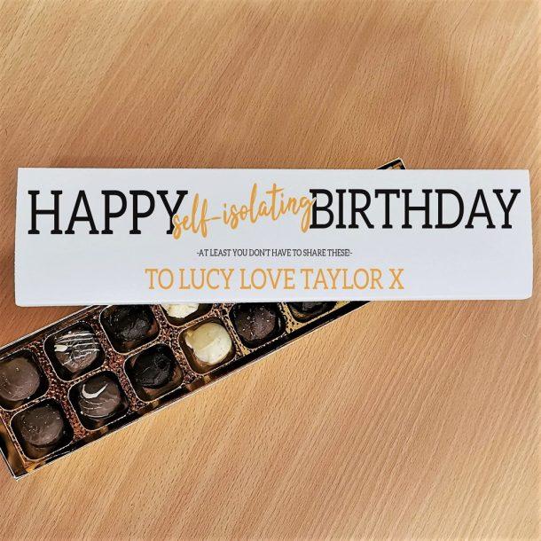 Personalised Happy 'Self Isolating' Birthday Handmade Truffles