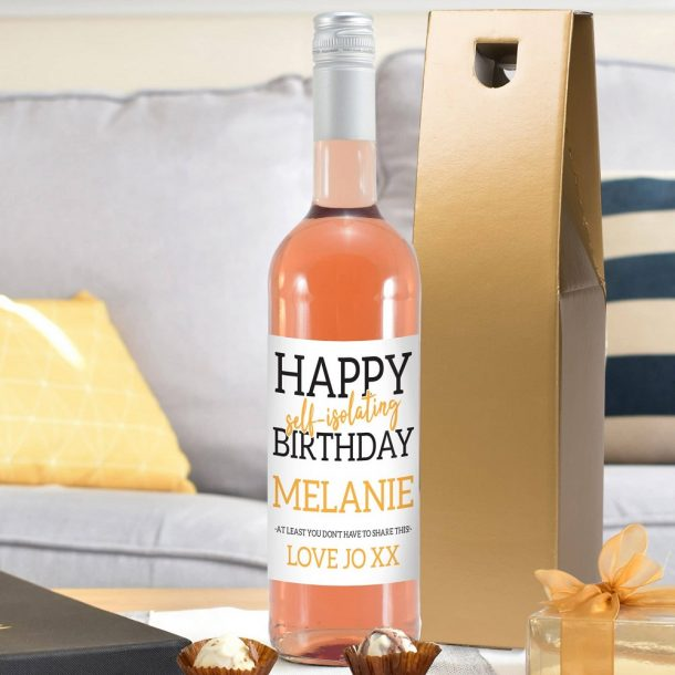 Personalised Happy 'Self Isolating' Birthday Rosé Wine