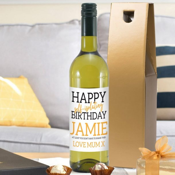 Personalised Happy 'Self Isolating' Birthday White Wine