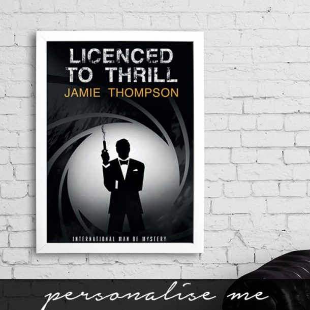Personalised Licensed To Thrill Framed Print