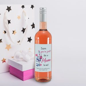 Personalised You're Just Like A Mum To Me Rose Wine