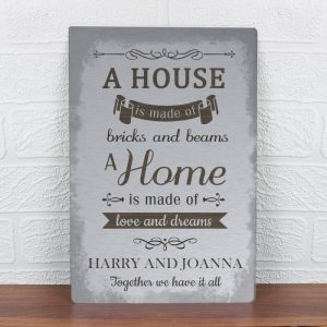 Personalised A House Is Made Of Metal Sign