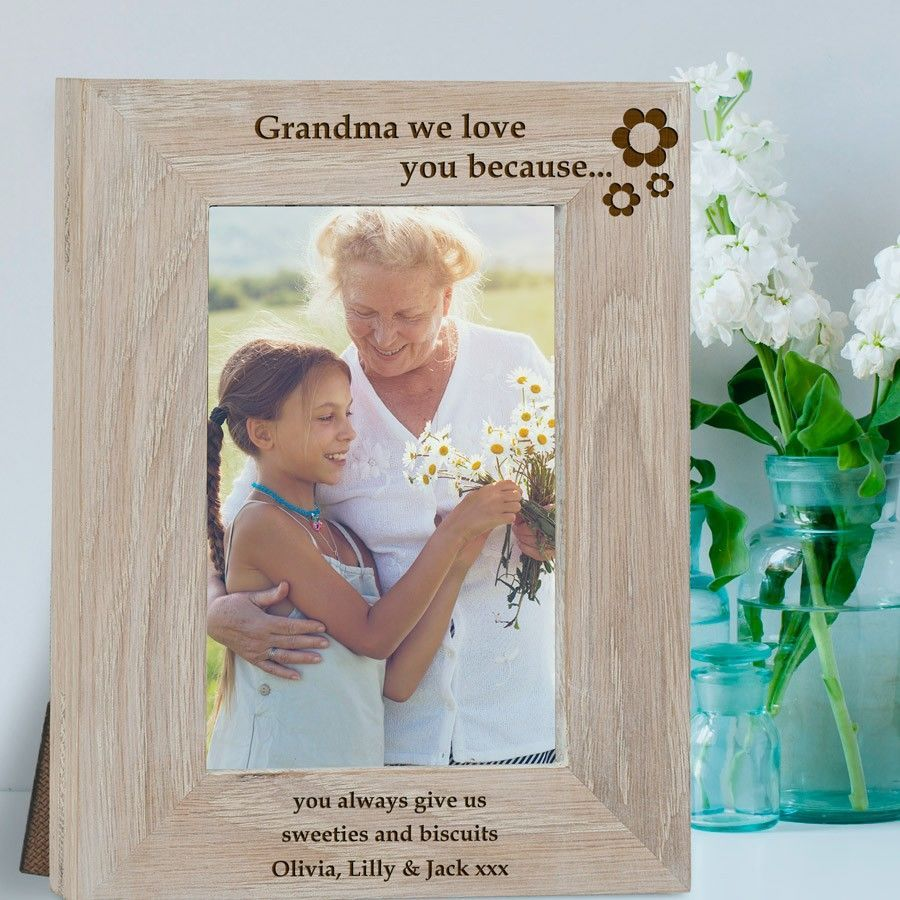 Engraved Grandma We Love You Because Frame Love My Gifts
